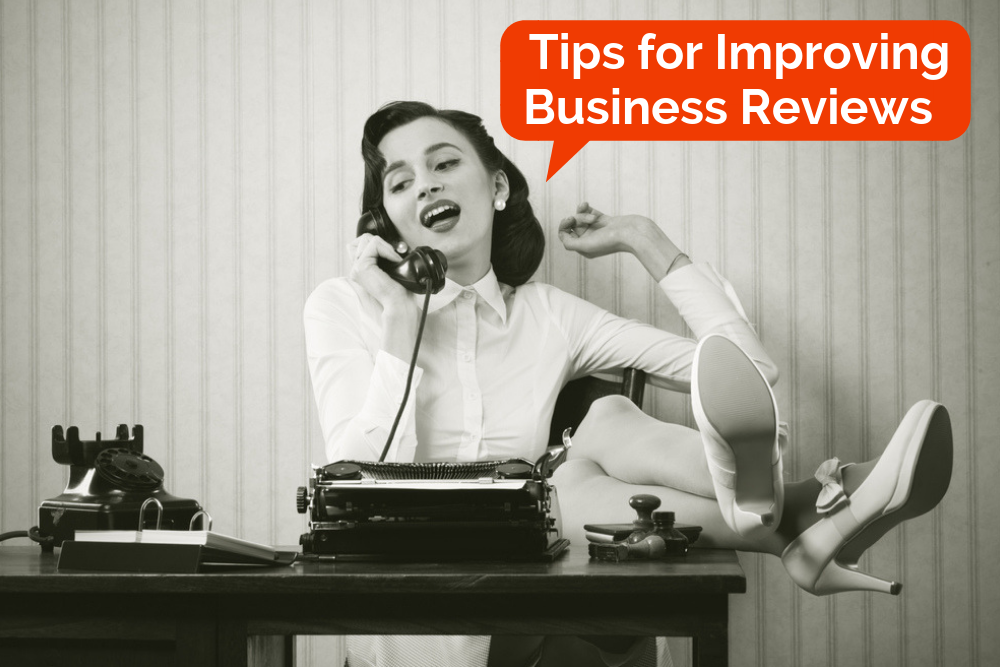 Tips for improving your online reviews